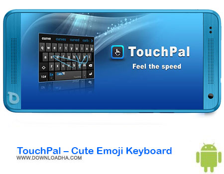 https://img5.downloadha.com/AliRe/1394/03/Android/TouchPal-Cute-Emoji-Keyboard.jpg