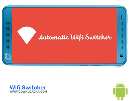 https://img5.downloadha.com/AliRe/1394/03/Android/Wifi-Switcher.jpg