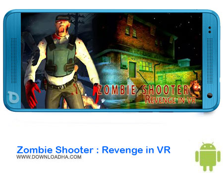 https://img5.downloadha.com/AliRe/1394/03/Android/Zombie-Shooter-Revenge-in-VR.jpg