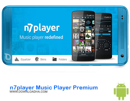 https://img5.downloadha.com/AliRe/1394/03/Android/n7player-Music-Player-Premium.jpg