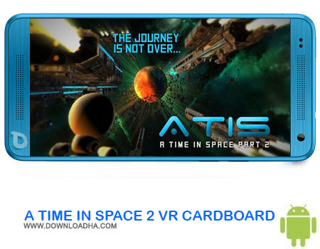 https://img5.downloadha.com/AliRe/1394/03/Pic/A-TIME-IN-SPACE-2-VR-CARDBOARD.jpg