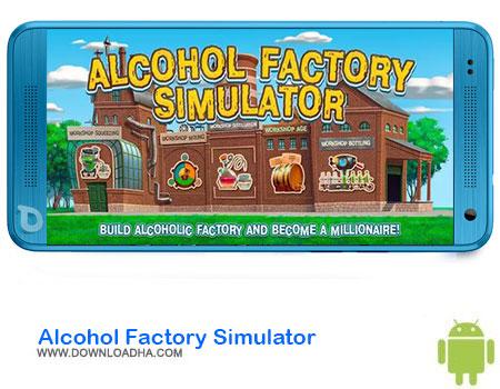 https://img5.downloadha.com/AliRe/1394/03/Pic/Alcohol-Factory-Simulator.jpg