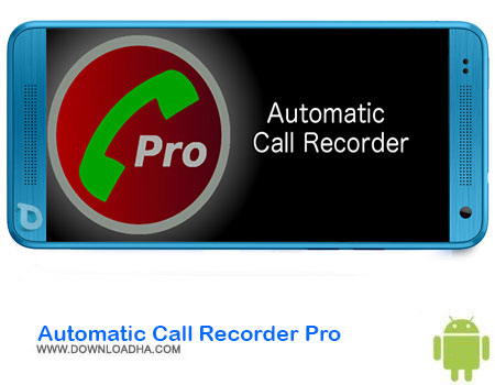https://img5.downloadha.com/AliRe/1394/03/Pic/Automatic-Call-Recorder-Pro.jpg