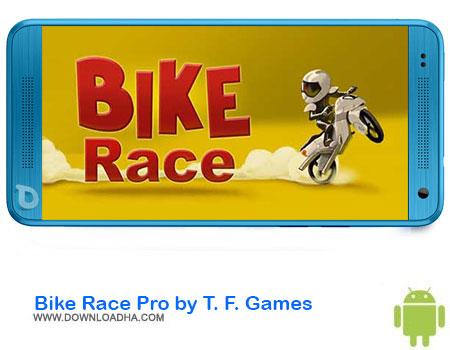 Bike Race Pro by T. F. Games دانلود بازی Bike Race Pro by T. F. Games v6.2.3   اندروید