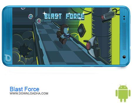 Blast Force دانلود برنامه Blast Force v1.0.1   اندروید