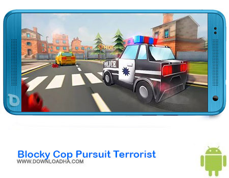 http://img5.downloadha.com/AliRe/1394/03/Pic/Blocky-Cop-Pursuit-Terrorist.jpg