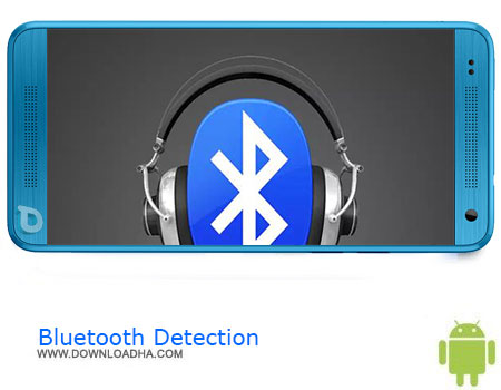 https://img5.downloadha.com/AliRe/1394/03/Pic/Bluetooth-Detection.jpg