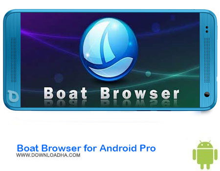 http://img5.downloadha.com/AliRe/1394/03/Pic/Boat-Browser-for-Android-Pro.jpg