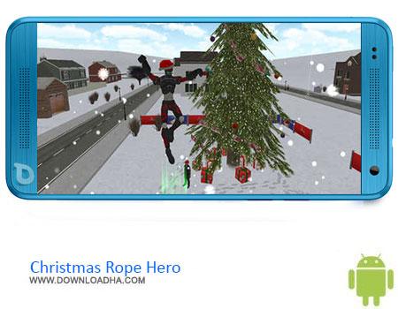 Christmas Rope Hero دانلود بازی Christmas Rope Hero v1.0   اندروید