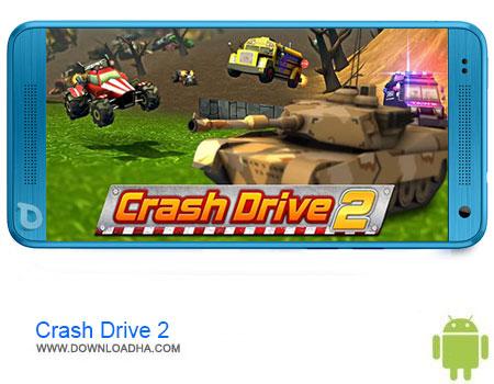 Crash Drive 2 دانلود برنامه Crash Drive 2: car simulator v2.31   اندروید