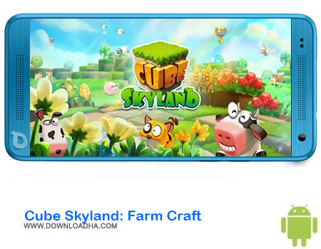 https://img5.downloadha.com/AliRe/1394/03/Pic/Cube-Skyland-Farm-Craft.jpg