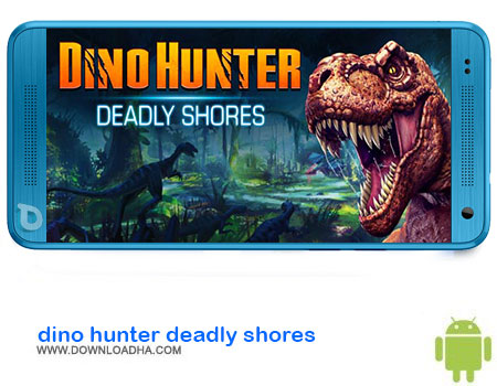 http://img5.downloadha.com/AliRe/1394/03/Pic/DINO-HUNTER-DEADLY-SHORES.jpg