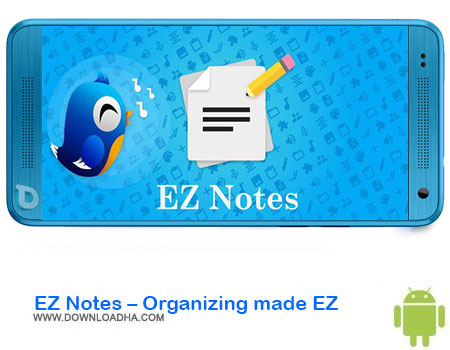 https://img5.downloadha.com/AliRe/1394/03/Pic/EZ-Notes-Organizing-made-EZ.jpg
