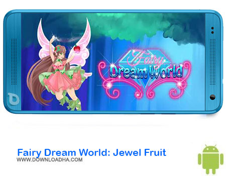 https://img5.downloadha.com/AliRe/1394/03/Pic/Fairy-Dream-World-Jewel-Fruit.jpg