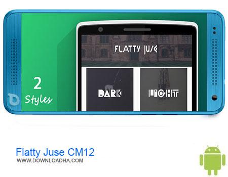 Flatty Juse CM12 دانلود اپلیکیشن Flatty Juse CM12.1/cm12 Theme v3.0 – اندروید