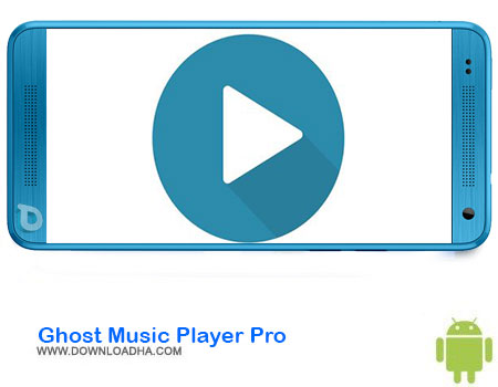 https://img5.downloadha.com/AliRe/1394/03/Pic/Ghost-Music-Player-Pro.jpg