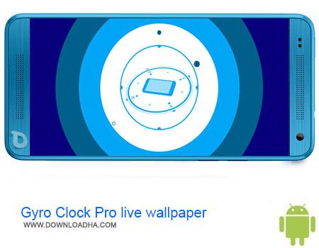 Gyro Clock Pro live wallpaper دانلود اپلیکیشن Gyro Clock Pro live wallpaper v1.0.1   اندروید
