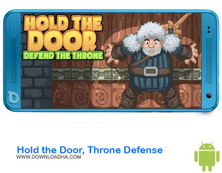 https://img5.downloadha.com/AliRe/1394/03/Pic/Hold-the-Door-Throne-Defense.jpg