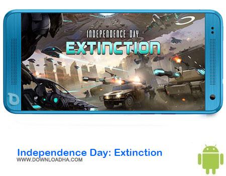 Independence Day Extinction دانلود بازیIndependence Day: Extinction  اندروید