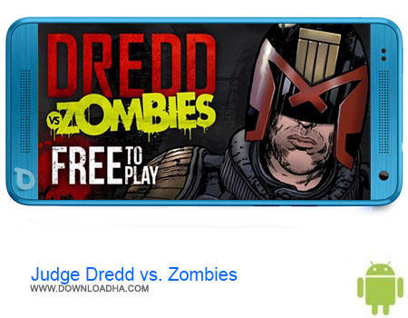 Judge Dredd vs Zombies دانلود بازی Judge Dredd vs. Zombies v1.8   اندروید