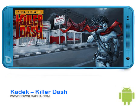 https://img5.downloadha.com/AliRe/1394/03/Pic/Kadek-Killer-Dash.jpg