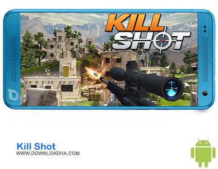 Kill Shot دانلود بازی Kill Shot    اندروید