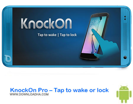 http://img5.downloadha.com/AliRe/1394/03/Pic/KnockOn-Pro-Tap-to-wake-or-lock.jpg