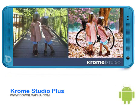 Krome Studio Plus دانلود برنامه Krome Studio Plus   اندروید