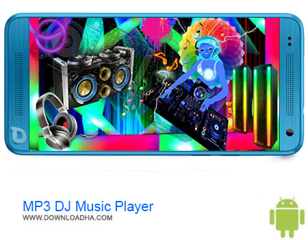 MP3 DJ Music Player دانلود برنامه  MP3 DJ Music Player/Remix Pro v1.0  اندروید