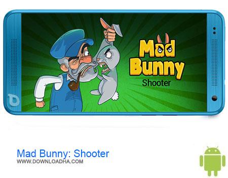 Mad Bunny Shooter دانلود برنامه Mad Bunny: Shooter v1.3   اندروید