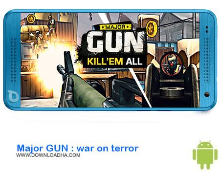 Major GUN  war on terror دانلود بازی Major GUN : war on terror   اندروید