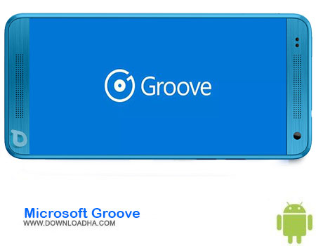 https://img5.downloadha.com/AliRe/1394/03/Pic/Microsoft-Groove-.jpg