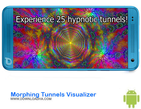 Morphing Tunnels Visualizer دانلود برنامه Morphing Tunnels Visualizer  اندروید