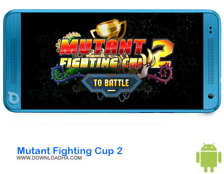 https://img5.downloadha.com/AliRe/1394/03/Pic/Mutant-Fighting-Cup-2.jpg