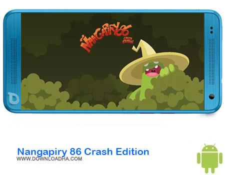 https://img5.downloadha.com/AliRe/1394/03/Pic/Nangapiry-86-Crash-Edition.jpg