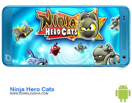 https://img5.downloadha.com/AliRe/1394/03/Pic/Ninja-Hero-Cats.jpg