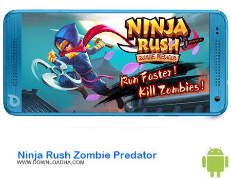 https://img5.downloadha.com/AliRe/1394/03/Pic/Ninja-Rush-Zombie-Predator.jpg