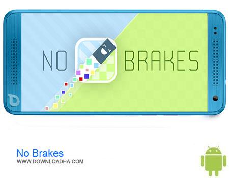 No Brakes دانلود بازی No Brakes v1.3.8   اندروید