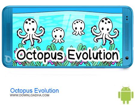 https://img5.downloadha.com/AliRe/1394/03/Pic/Octopus-Evolution.jpg
