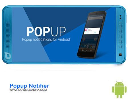 https://img5.downloadha.com/AliRe/1394/03/Pic/Popup-Notifier.jpg