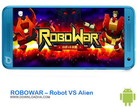 https://img5.downloadha.com/AliRe/1394/03/Pic/ROBOWAR-Robot-VS-Alien.jpg