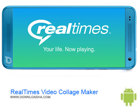 RealTimes Video Collage Maker دانلود برنامه RealTimes Video Collage Maker v2.10.58   اندروید