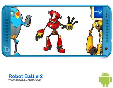 https://img5.downloadha.com/AliRe/1394/03/Pic/Robot-Battle-2.jpg