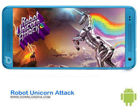 Robot Unicorn Attack دانلود بازیRobot Unicorn Attack 2 v1.7    اندروید