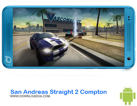 http://img5.downloadha.com/AliRe/1394/03/Pic/San-Andreas-Straight-2-Compton.jpg