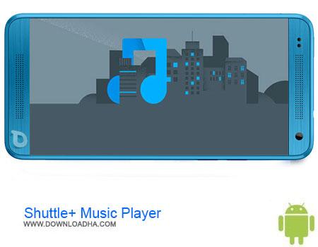 https://img5.downloadha.com/AliRe/1394/03/Pic/Shuttle+-Music-Player.jpg