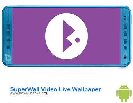 https://img5.downloadha.com/AliRe/1394/03/Pic/SuperWall-Video-Live-Wallpaper.jpg