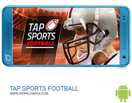 TAP SPORTS FOOTBALL دانلود برنامه TAP SPORTS FOOTBALL v1.1.0   اندروید