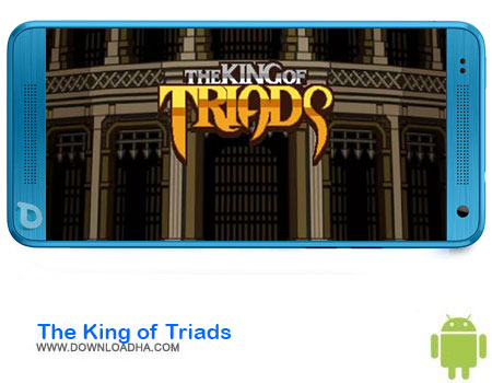 The King of Triads دانلود بازی The King of Triads    اندروید