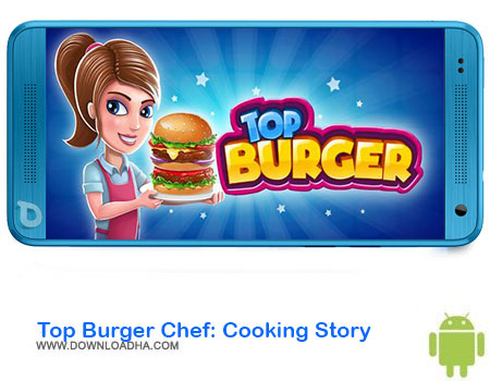 https://img5.downloadha.com/AliRe/1394/03/Pic/Top-Burger-Chef-Cooking-Story.jpg